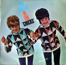 CHICKS THE-THE SOUND OF THE CHICKS LP G COVER VG