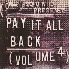 PAY IT ALL BACK VOLUME 4-VARIOUS ARTISTS LP VG COVER EX