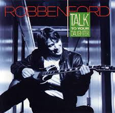 FORD ROBBEN-TALK TO YOUR DAUGHTER LP VG+ COVER VG+