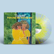 BETHS THE FUTURE ME HATES ME-NEON YELLOW SPLATTER VINYL *NEW*