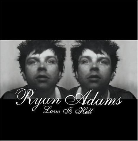 ADAMS RYAN-LOVE IS HELL CD VG+