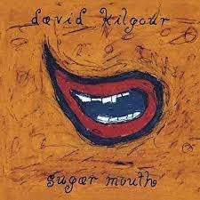 KILGOUR DAVID-SUGAR MOUTH CD *NEW*