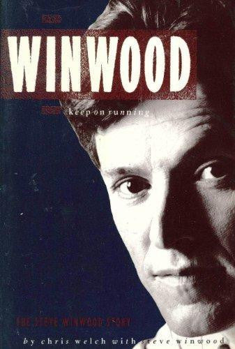 KEEP ON RUNNING: THE STEVE WINWOOD STORY BOOK G