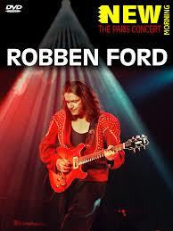 FORD ROBBEN-NEW MORNING THE PARIS CONCERT DVD *NEW*