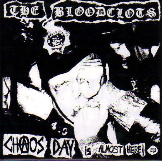 "BLOODCLOTS THE-CHAOS DAY IS ALMOST HERE 7"" EX COVER VG+"