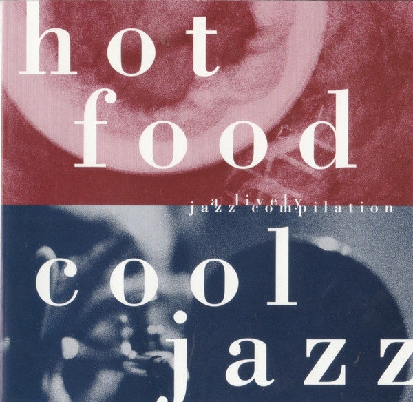 HOT FOOD COOL JAZZ-VARIOUS ARTISTS CD VG