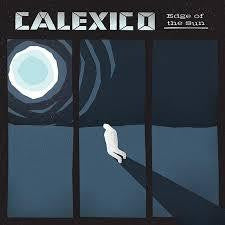 CALEXICO-EDGE OF THE SUN DELUXE TURQUOISE VINYL 2LP *NEW*