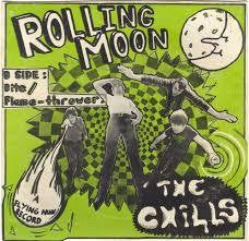 "CHILLS THE-ROLLING MOON 7"" VG COVER VG"