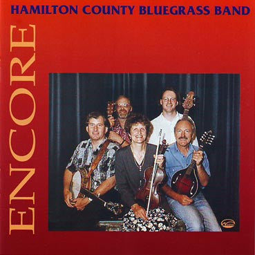HAMILTON COUNTY BLUESGRASS BAND-ENCORE CD VG