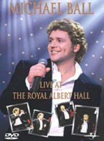 BALL MICHAEL-LIVE AT THE ROYAL ALBERT HALL DVD G