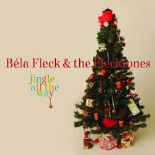 FLECK BELA AND THE FLECKTONES-JINGLE ALL THE WAY *NEW*