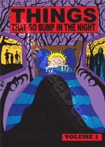 THINGS THAT GO BUMP IN THE NIGHT VOLUME 1 3DVD G