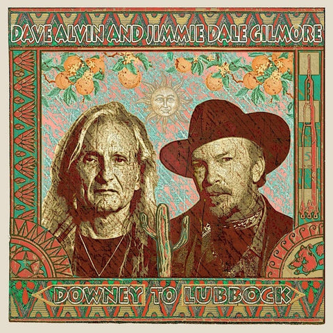 ALVIN DAVE & JIMMIE DALE GILMORE-DOWNEY TO LUBBOCK CD *NEW*