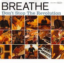 BREATHE-DONT STOP THE REVOLUTION CD G