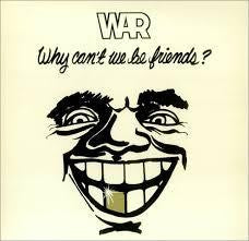 WAR-WHY CAN'T WE BE FRIENDS LP VG COVER VG