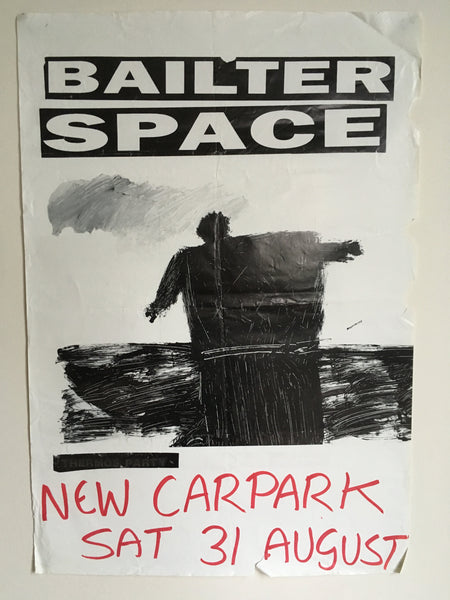 BAILTER SPACE-NEW CARPARK ORIGINAL GIG POSTER