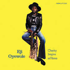 OYEWOLE EJI-CHARITY BEGINS AT HOME LP *NEW*