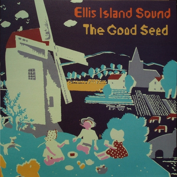 ELLIS ISLAND SOUND-THE GOOD SEED LP *NEW*