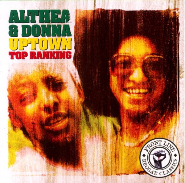 ALTHEA & DONNA-UPTOWN TOP RANKING CD VG