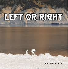 LEFT OR RIGHT-NUGGETY BROWN VINYL LP EX COVER EX