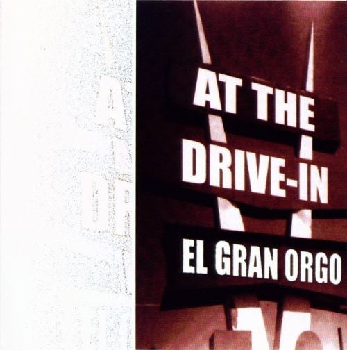 AT THE DRIVE-IN-EL GRAN ORGO CD VG