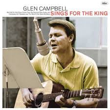 CAMPBELL GLEN-SINGS FOR THE KING CD *NEW*