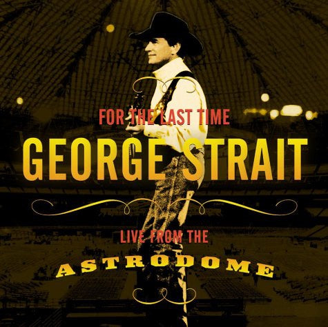 STRAIT GEORGE-FOR THE LAST TIME: LIVE FROM THE ASTRODOME DVD VG