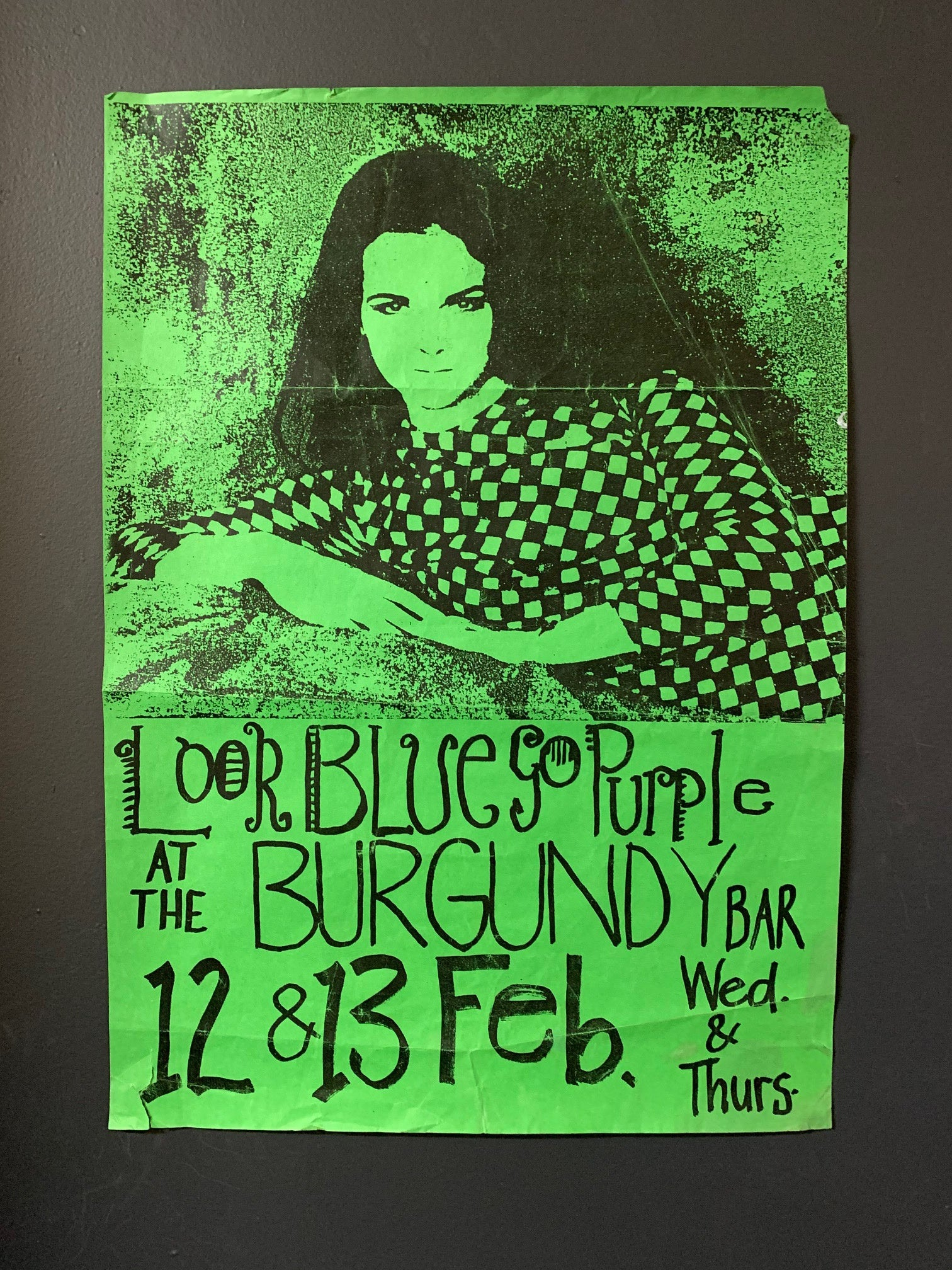 LOOK BLUE GO PURPLE - AT THE BURGUNDY ORIGINAL GIG POSTER