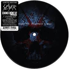 "SLAYER-WHEN THE STILLNESS COMES 7"" PICTURE DISC *NEW*"