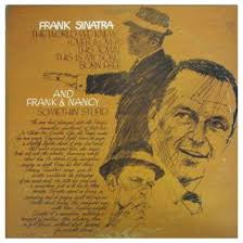 SINATRA FRANK-THE WORLD WE KNEW LP VG+ COVER VG