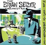 SETZER BRAIN ORCHESTRA-THE DIRTY BOOGIE CD VG+