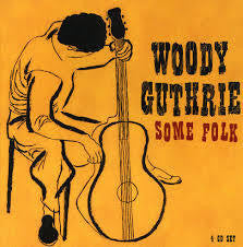 GUTHRIE WOODIE-SOME FOLK 4CD BOXSET VG