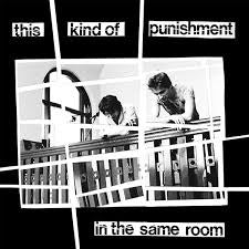 THIS KIND OF PUNISHMENT-IN THE SAME ROOM LP EX COVER VG+