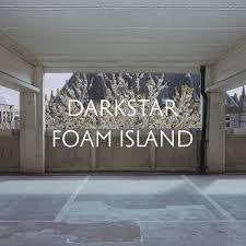DARKSTAR-FOAM ISLAND CD *NEW*
