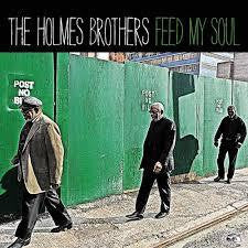 HOLMES BROTHERS THE-FEED MY SOUL CD *NEW*