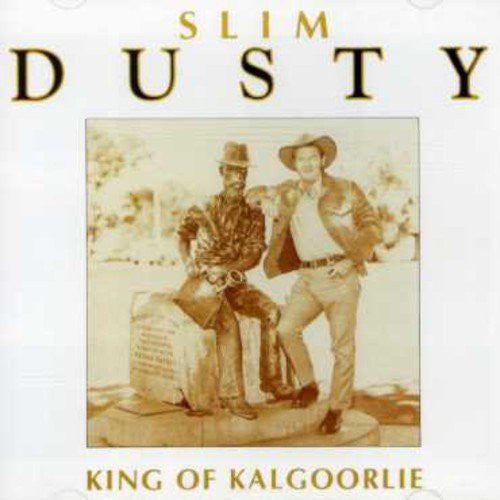 DUSTY SLIM-KING OF KALGOORLIE CD VG+