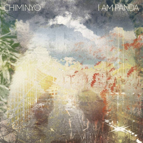 CHIMINYO-I AM PANDA 2LP *NEW*