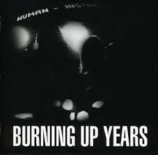 HUMAN INSTINCT-BURNING UP YEARS CD *NEW*