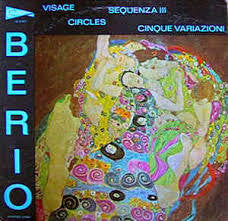 BERIO LUCIANO-VISAGE; CIRCLES; SEQUENZA III, 5 VARITIONS LP NM COVER VG