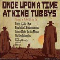 ONCE UPON A TIME AT KING TUBBYS-VARIOUS ARTISTS LP *NEW*