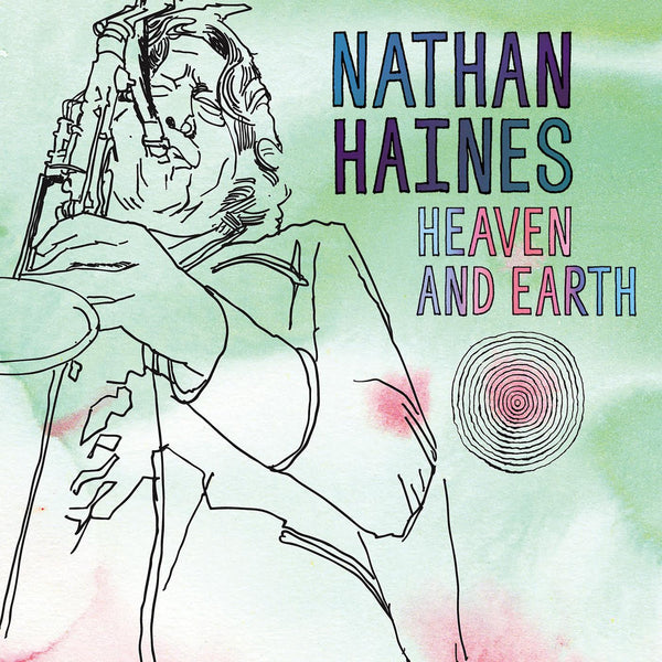 HAINES NATHAN-HEAVEN AND EARTH CD *NEW*