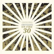 A TRIBUTE TO GALAXIE 500 ON FIRE 30-VARIOUS ARTISTS CD *NEW*