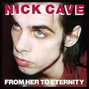 CAVE NICK-FROM HER TO ETERNITY LP VG COVER VG+