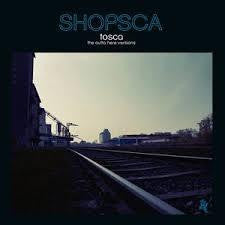 TOSCA-SHOPSCA THE OUTTA HERE VERSIONS CD *NEW*