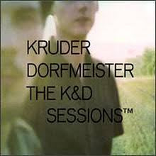 KRUDER & DORFMEISTER-THE K&D SESSION 2CD *NEW*