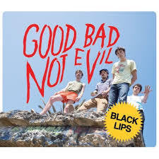 BLACK LIPS-GOOD BAD NOT EVIL LP VG+ COVER VG+