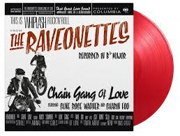 RAVEONETTES THE-CHAIN GANG OF LOVE RED VINYL LP *NEW*