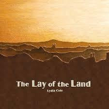 COLE LYDIA-THE LAY OF THE THE LAND CD *NEW*