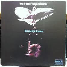 COLTRANE JOHN-HIS GREATEST YEARS BEST OF 2LP G COVER G