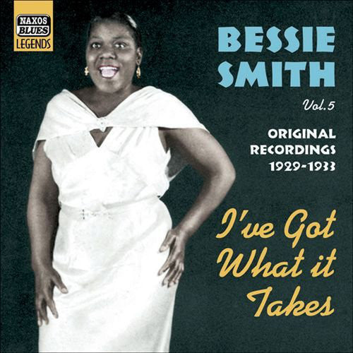 SMITH BESSIE-VOL. 5 I'VE GOT WHAT IT TAKES CD VG